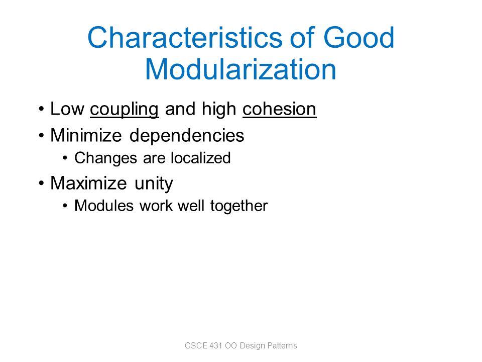 Characteristics of Good Modularization