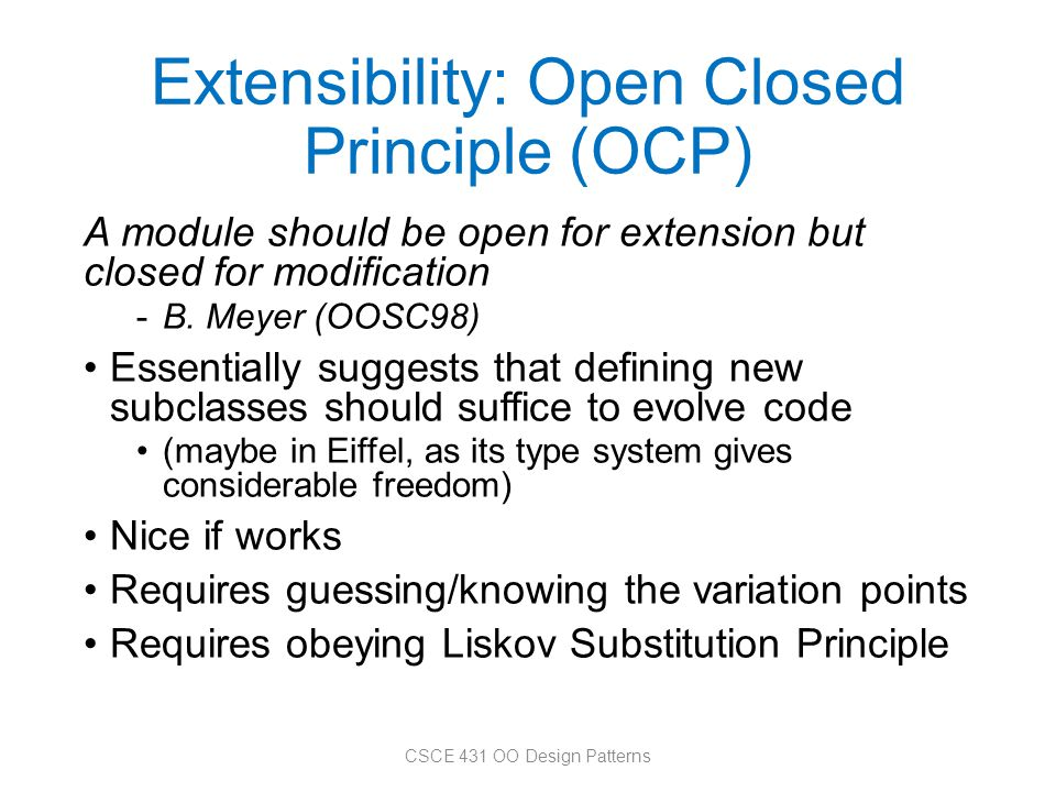Extensibility: Open Closed Principle (OCP)
