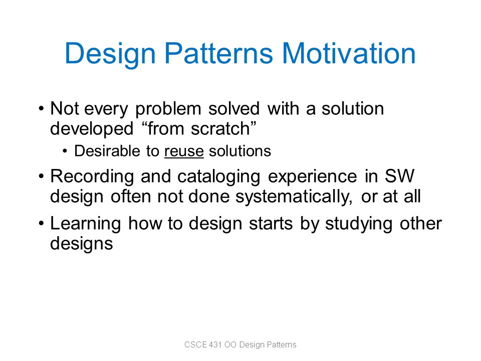Design Patterns Motivation