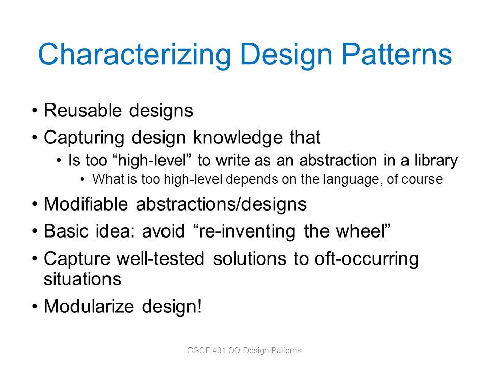 Characterizing Design Patterns