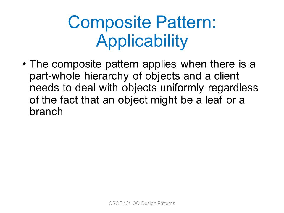 Composite Pattern: Applicability