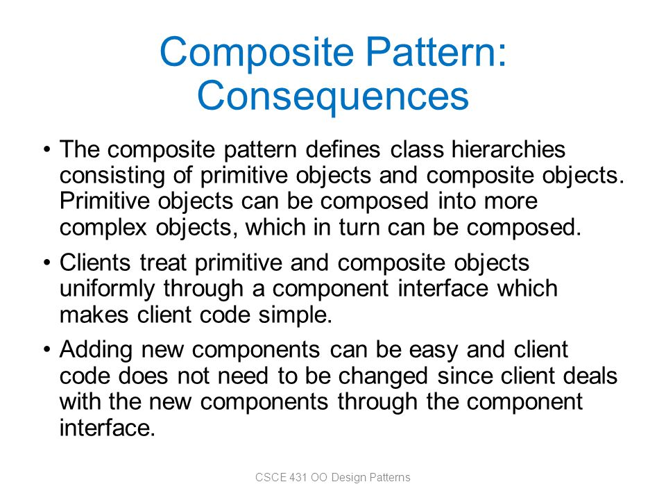 Composite Pattern: Consequences