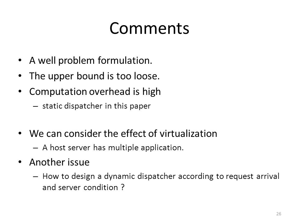 Comments A well problem formulation. The upper bound is too loose.