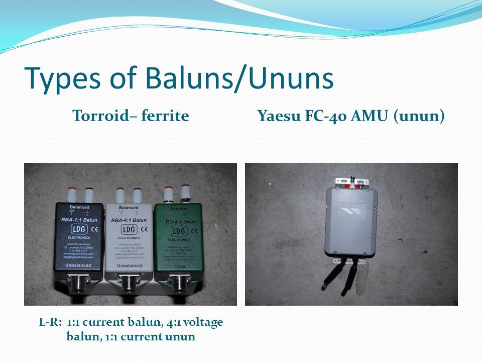 L-R: 1:1 current balun, 4:1 voltage balun, 1:1 current unun