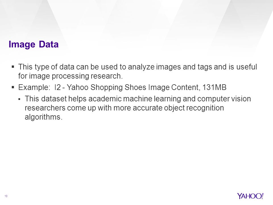Image Data This type of data can be used to analyze images and tags and is useful for image processing research.