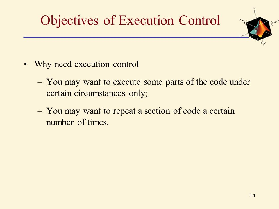 Objectives of Execution Control
