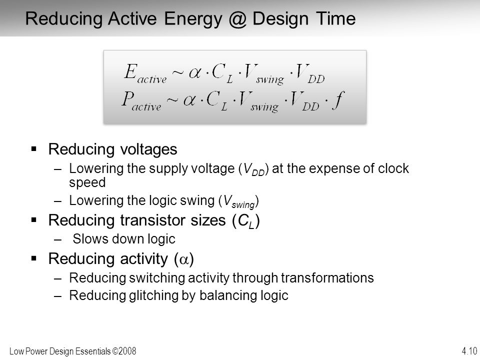 Reducing Active Energy @ Design Time