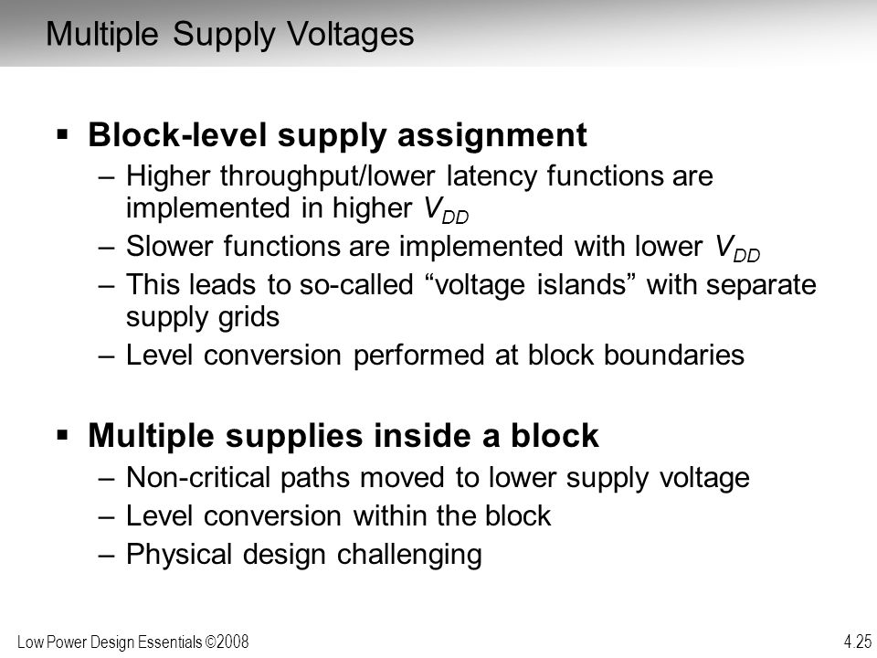 Multiple Supply Voltages