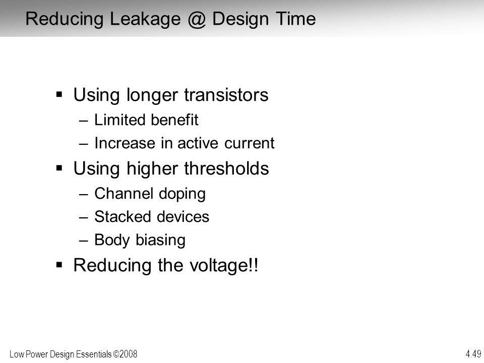 Reducing Leakage @ Design Time