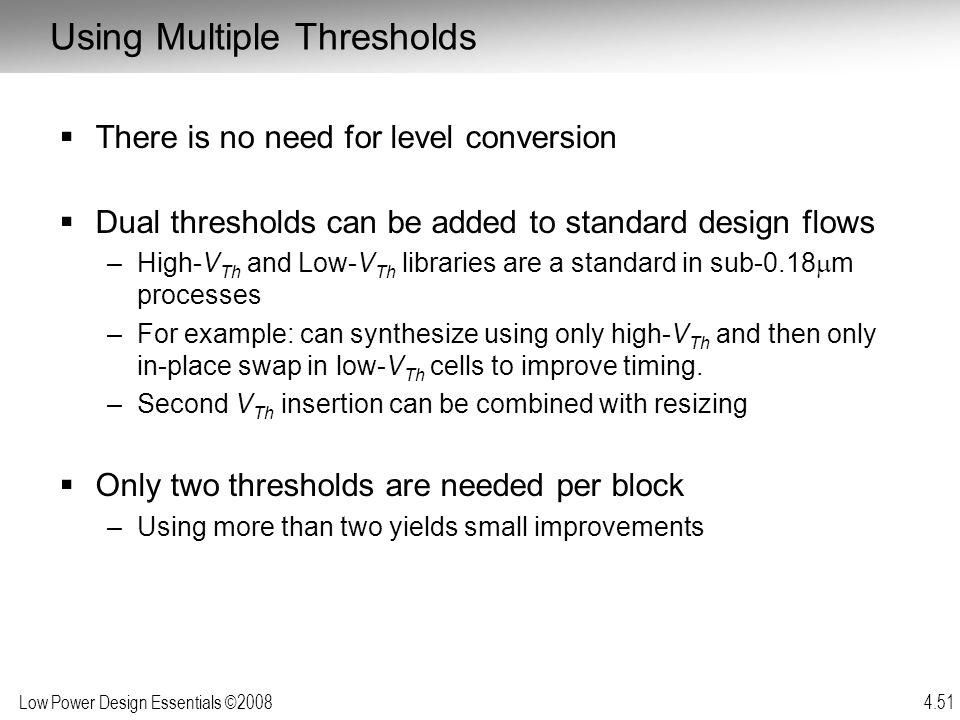Using Multiple Thresholds