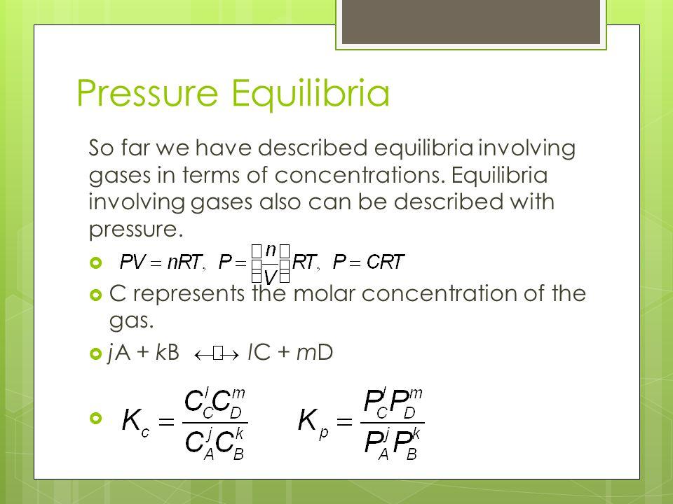 Pressure Equilibria