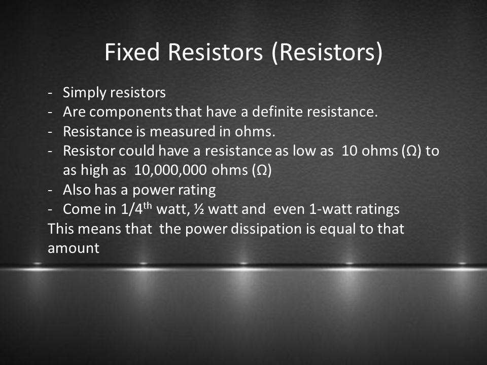 Fixed Resistors (Resistors)
