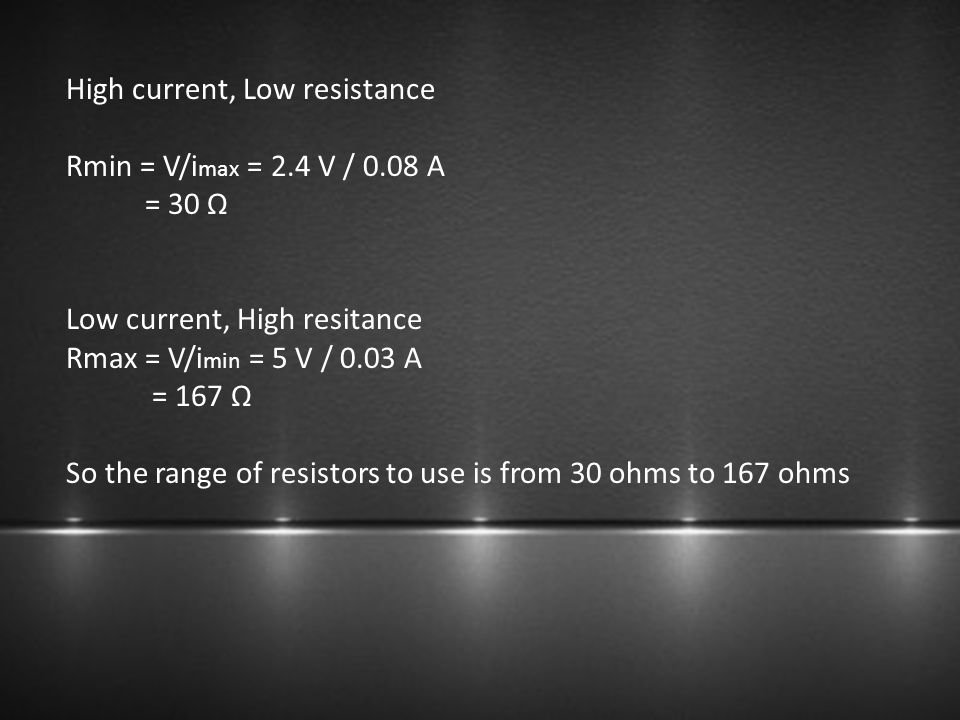 High current, Low resistance