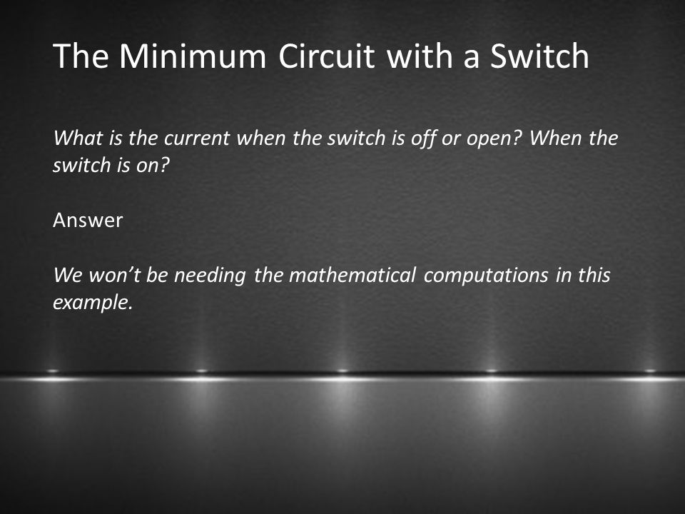 The Minimum Circuit with a Switch