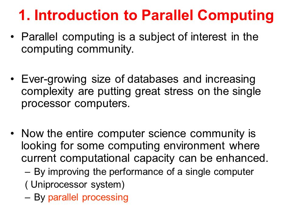 1. Introduction to Parallel Computing