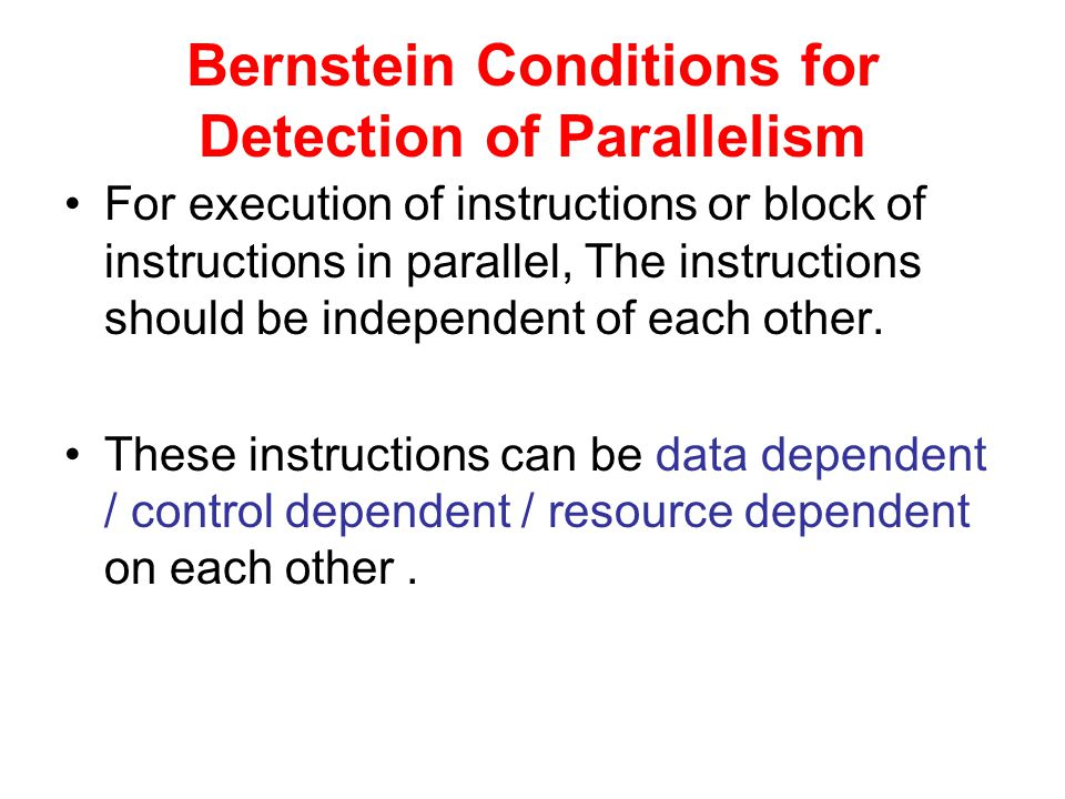 Bernstein Conditions for Detection of Parallelism