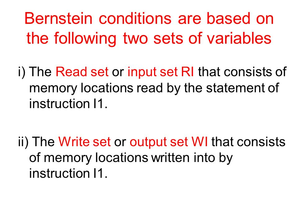 Bernstein conditions are based on the following two sets of variables