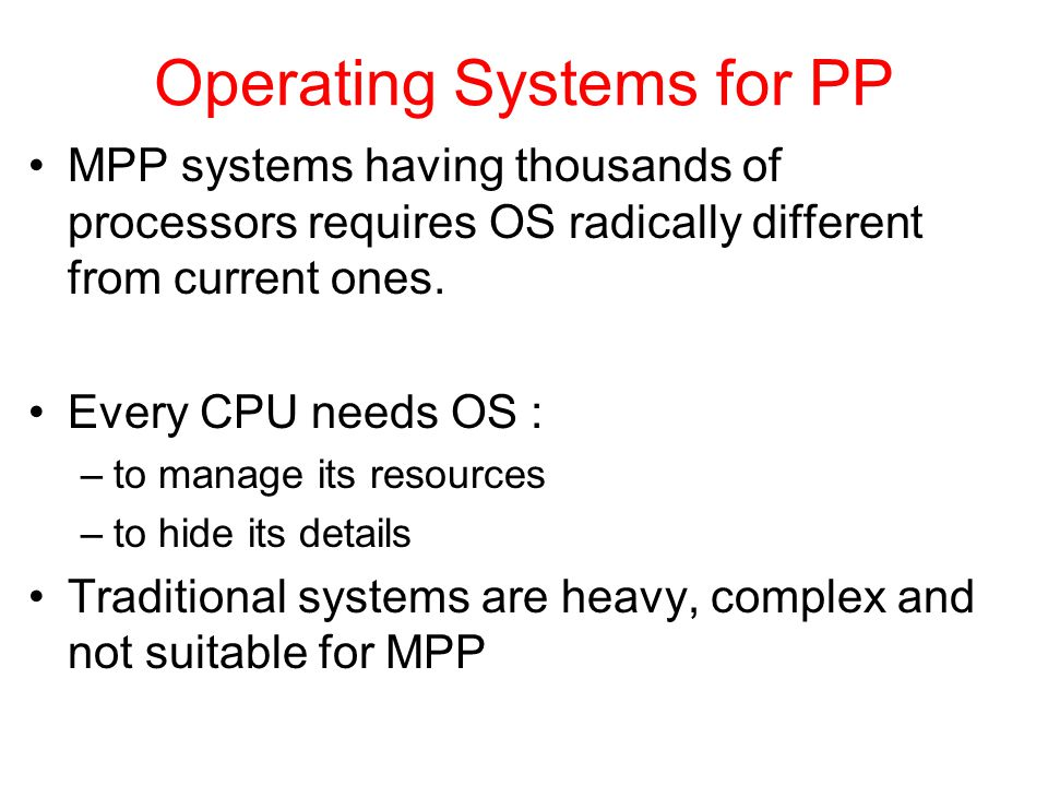 Operating Systems for PP