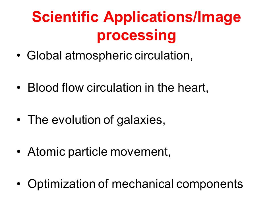 Scientific Applications/Image processing