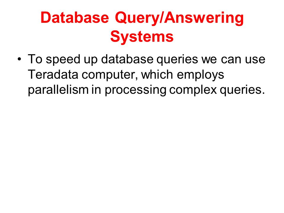 Database Query/Answering Systems