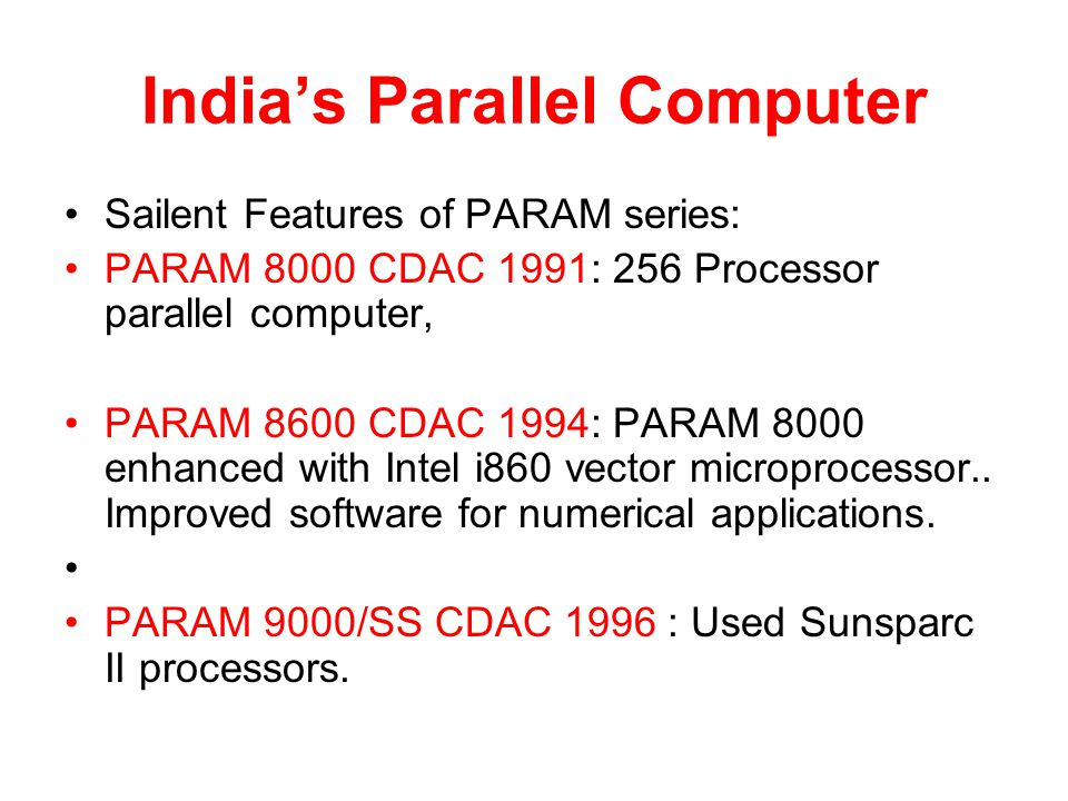 India's Parallel Computer
