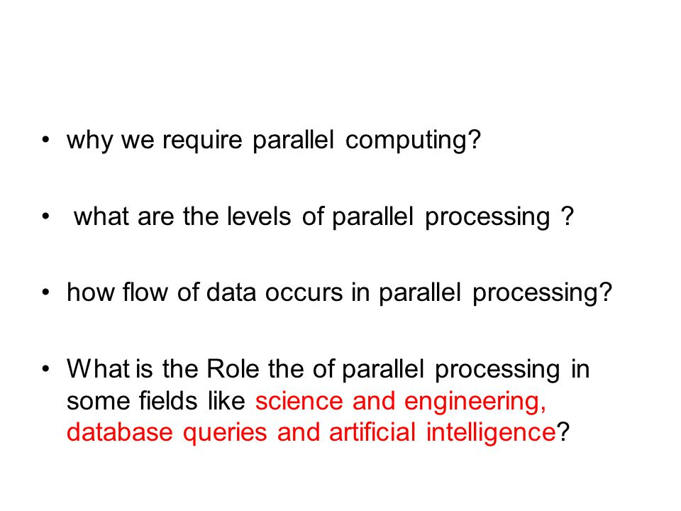 why we require parallel computing