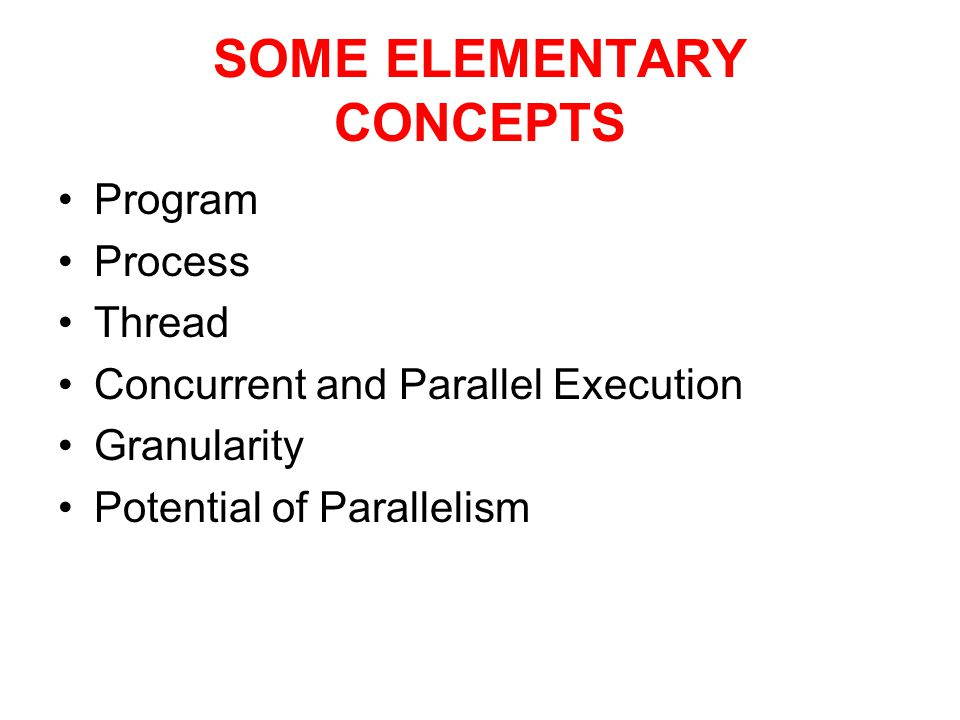 SOME ELEMENTARY CONCEPTS