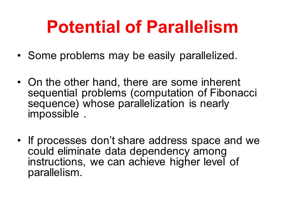 Potential of Parallelism
