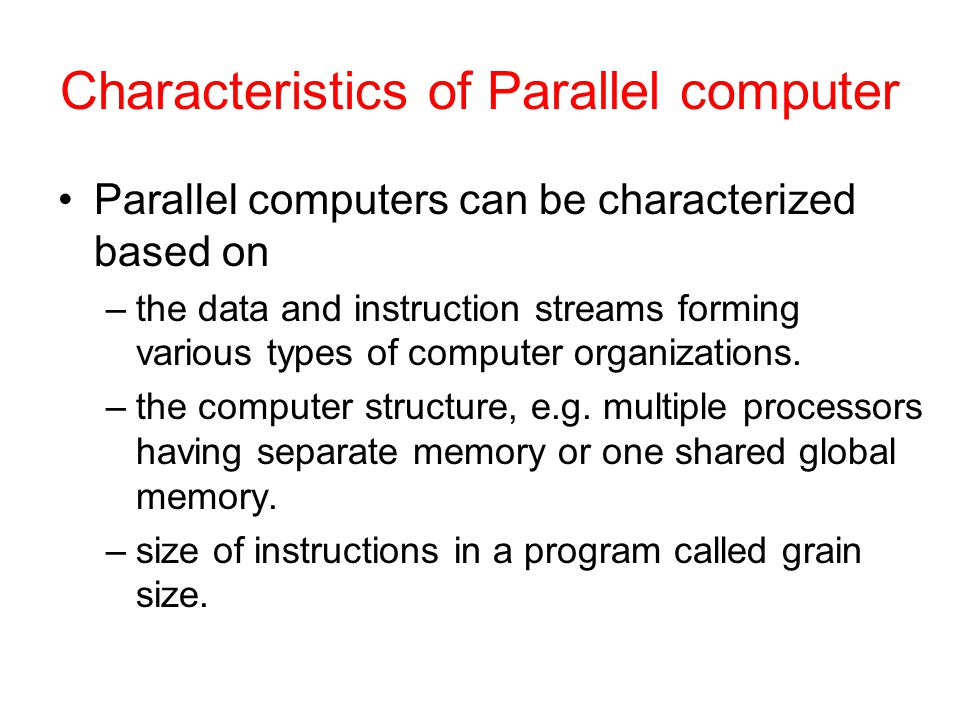 Characteristics of Parallel computer