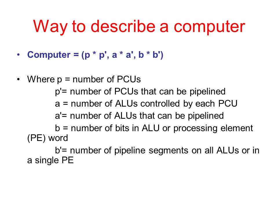 Way to describe a computer