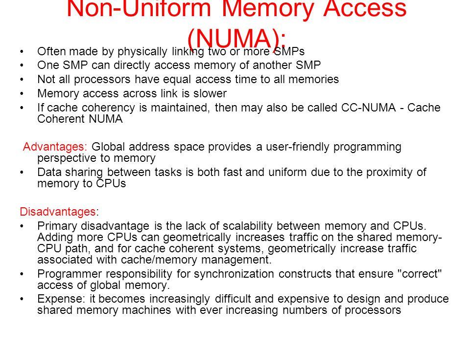 Non-Uniform Memory Access (NUMA):