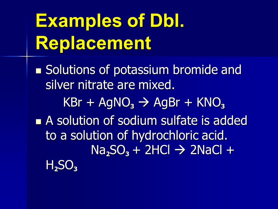 Examples of Dbl. Replacement