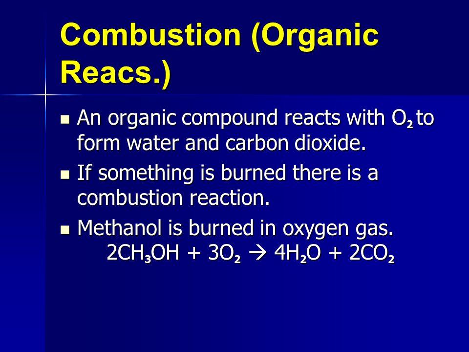 Combustion (Organic Reacs.)