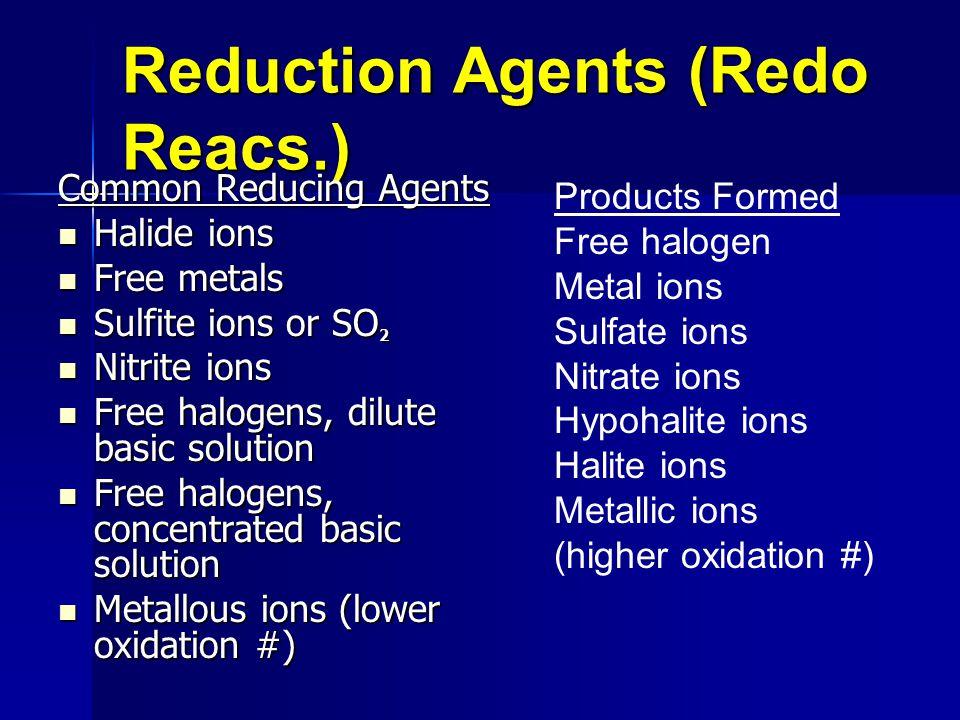 Reduction Agents (Redo Reacs.)