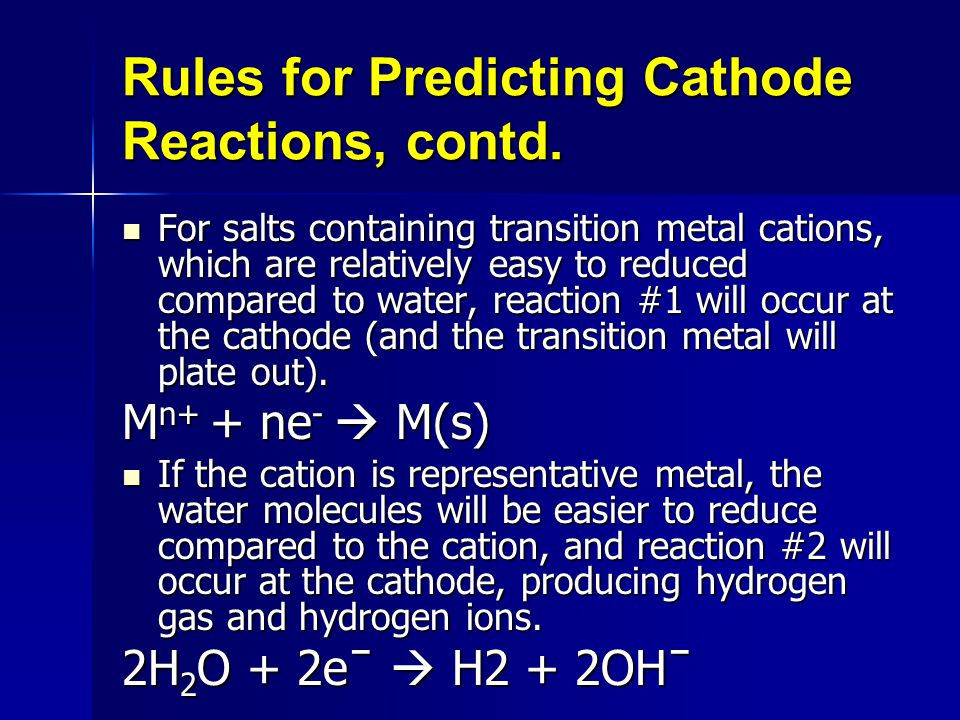 Rules for Predicting Cathode Reactions, contd.