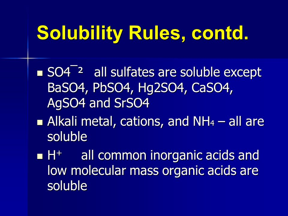 Solubility Rules, contd.