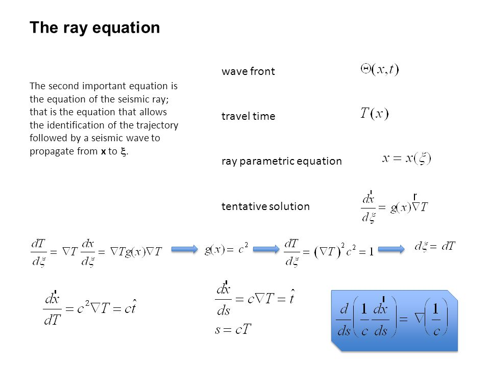 The ray equation wave front travel time ray parametric equation