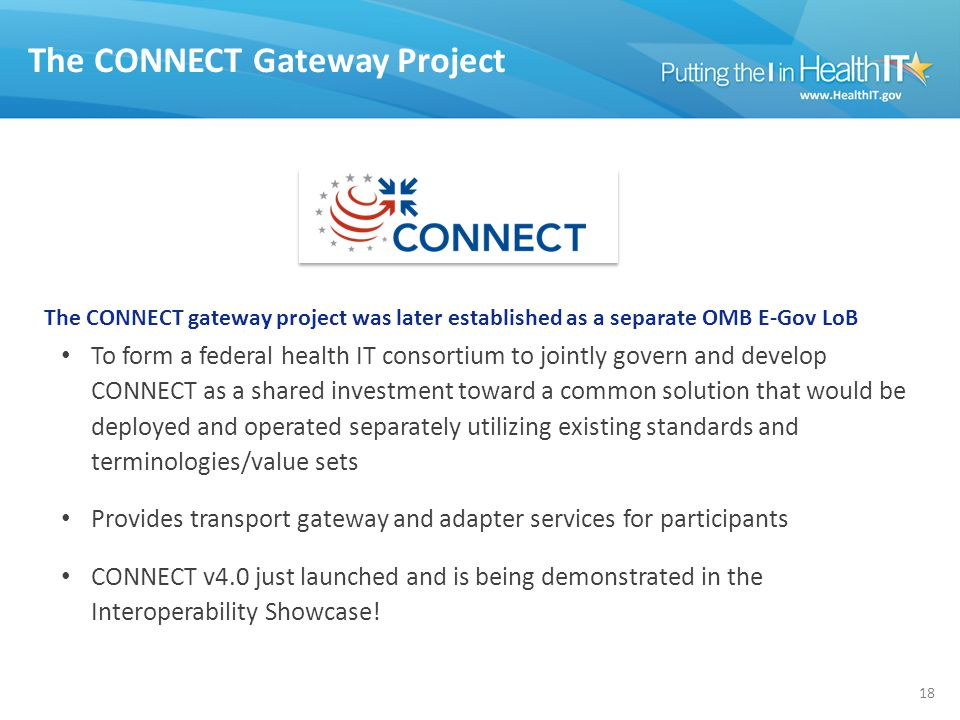 The CONNECT Gateway Project