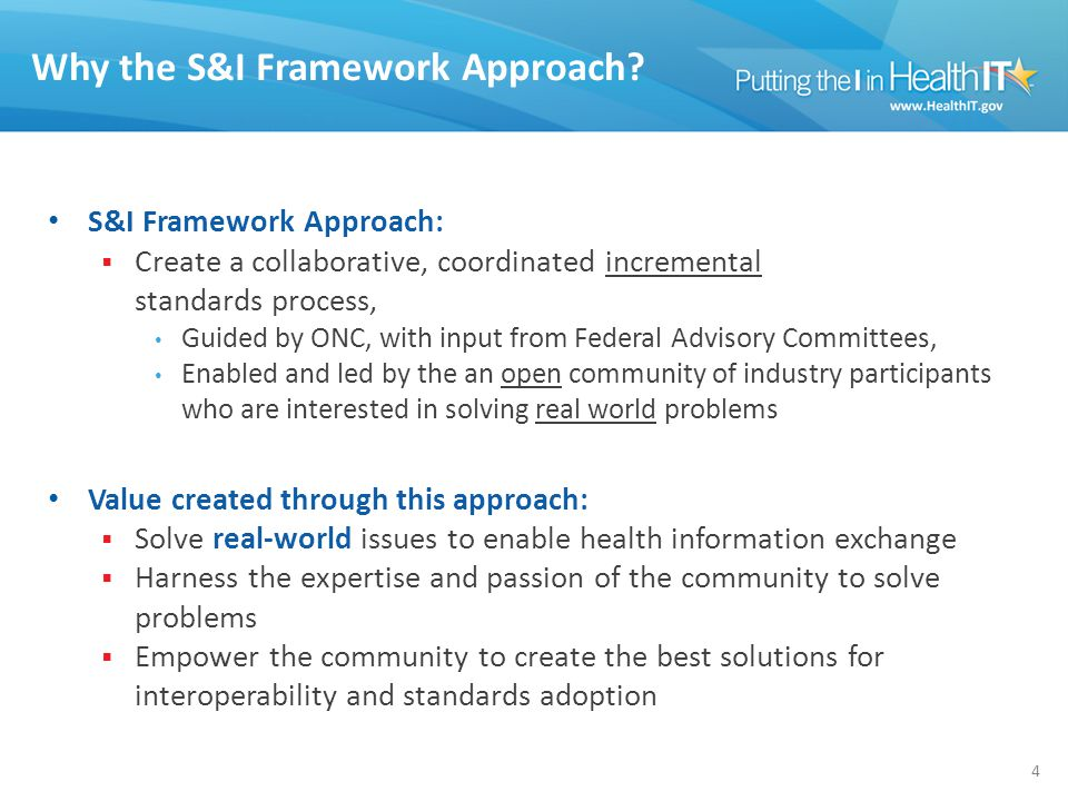 Why the S&I Framework Approach