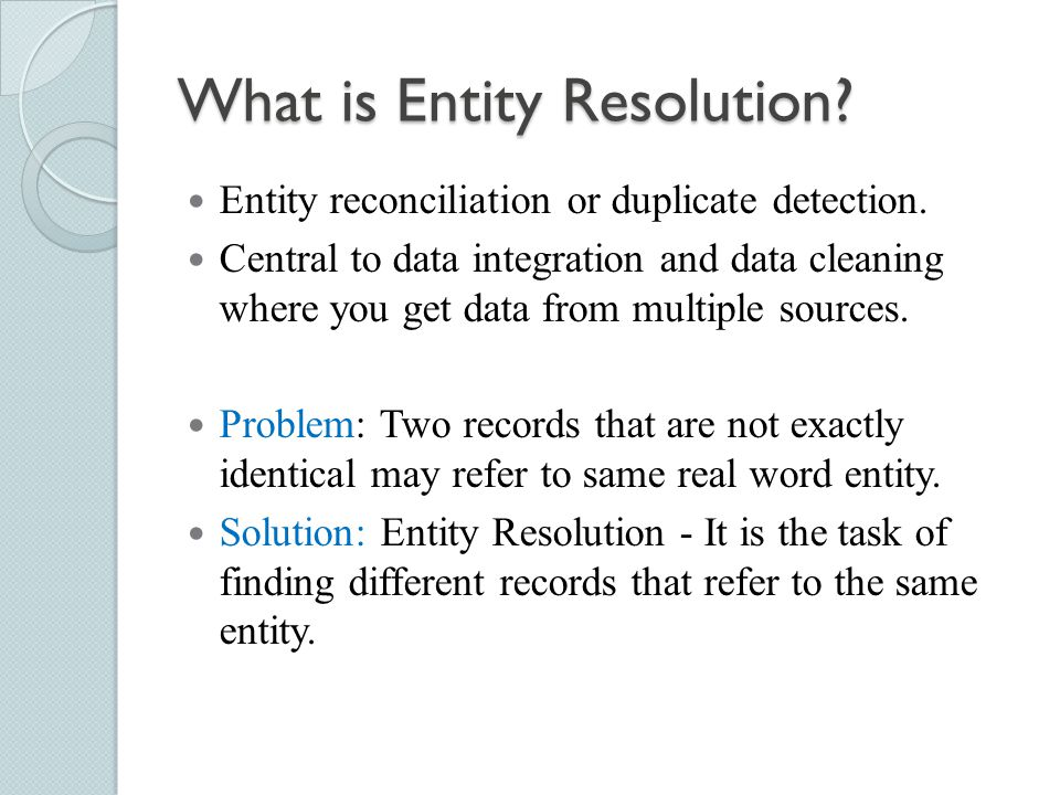 What is Entity Resolution