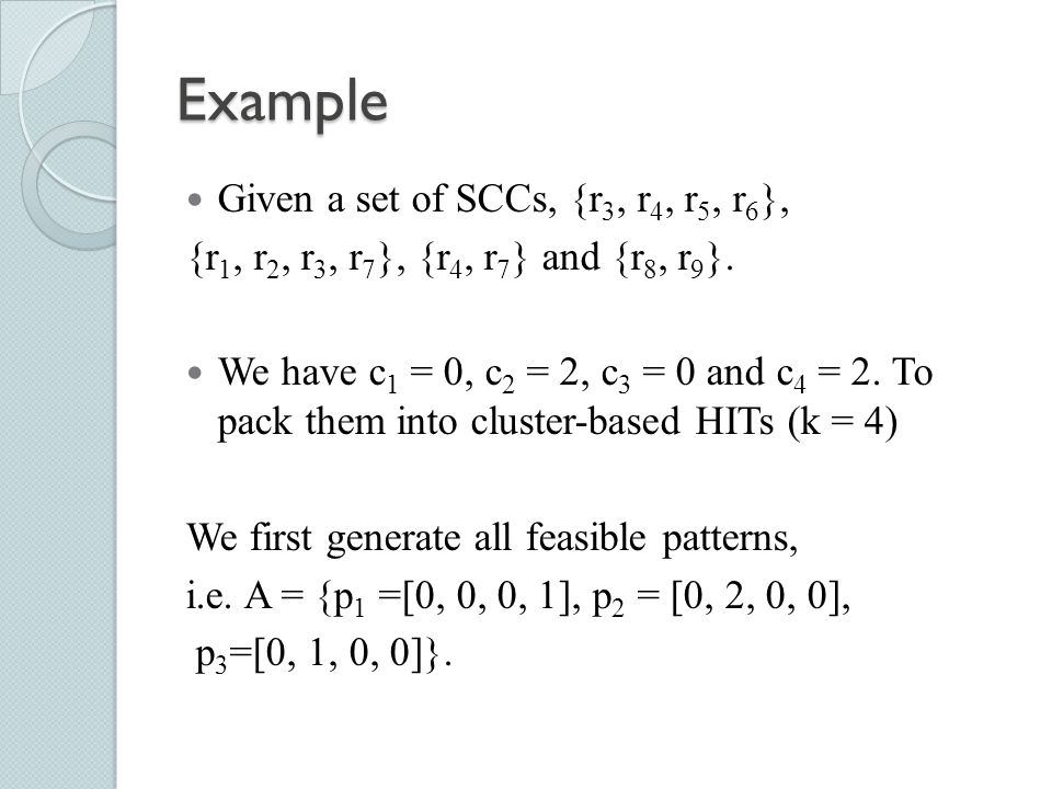Example Given a set of SCCs, {r3, r4, r5, r6},
