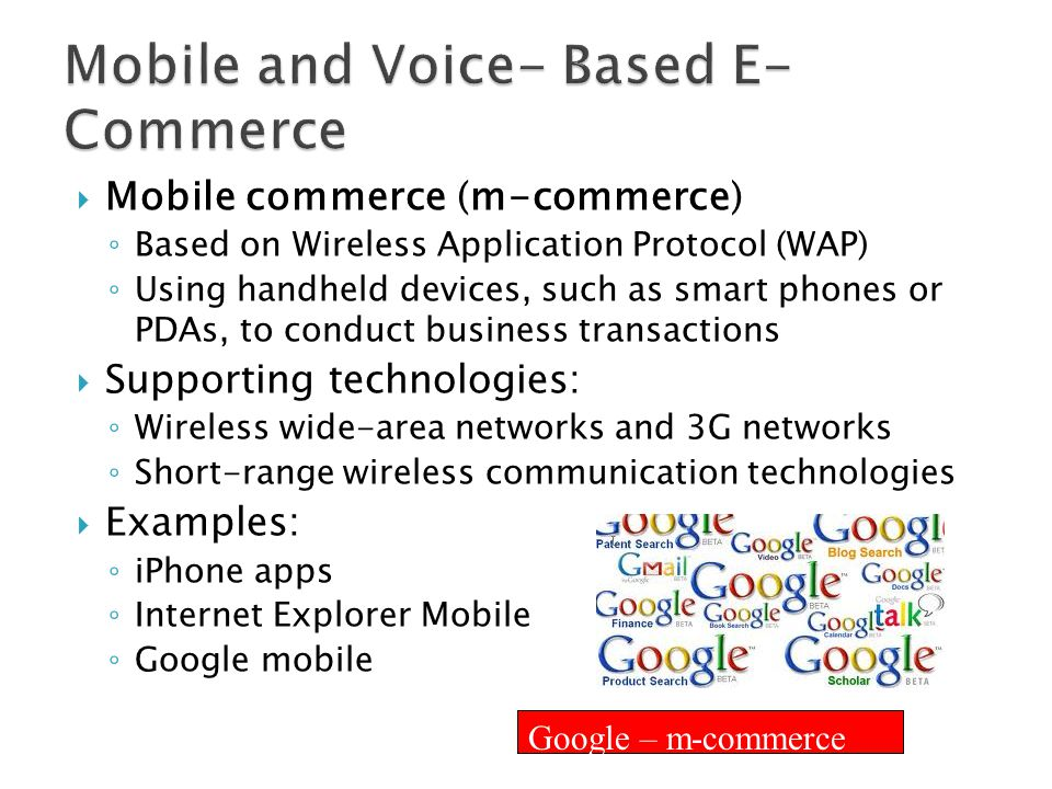 Mobile and Voice- Based E-Commerce