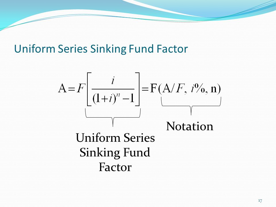 Uniform Series Sinking Fund Factor