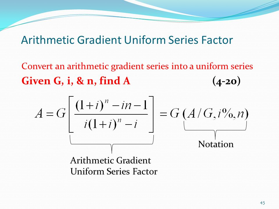 Arithmetic Gradient Uniform Series Factor