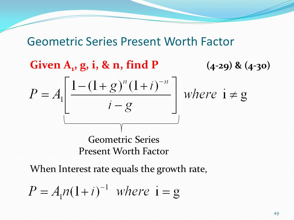 Geometric Series Present Worth Factor