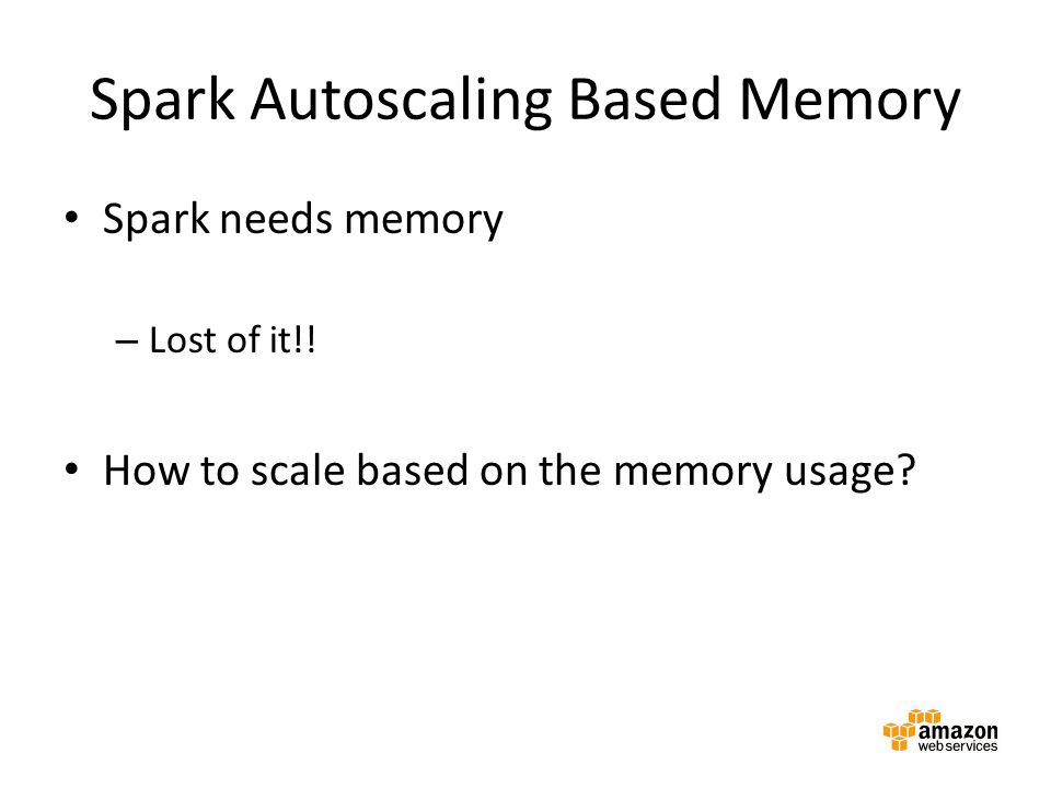 Spark Autoscaling Based Memory