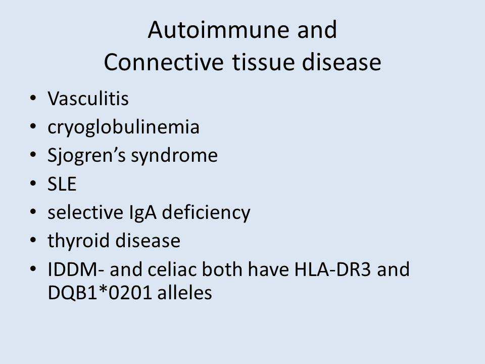 Autoimmune and Connective tissue disease