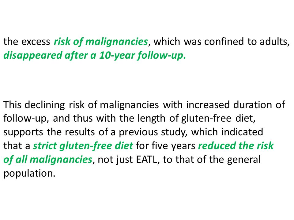 the excess risk of malignancies, which was confined to adults, disappeared after a 10-year follow-up.