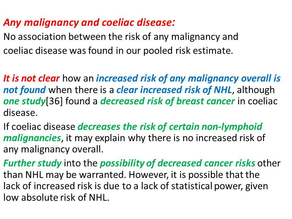 :Any malignancy and coeliac disease