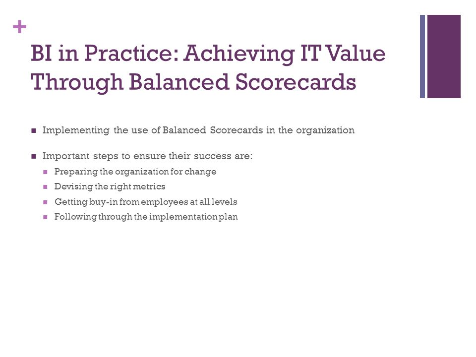 BI in Practice: Achieving IT Value Through Balanced Scorecards